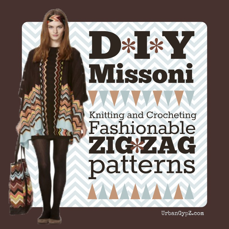 Chevron knit sweater patterns that look like missoni fashions my friend lulu lives in new york city we send each other texts and pictures of our days a couple of years ago she sent me two pictures that she snapped dt1010fo