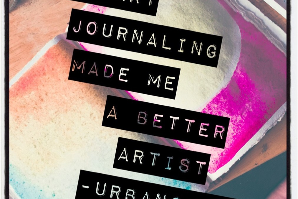 Four ways art journaling made me a better artist