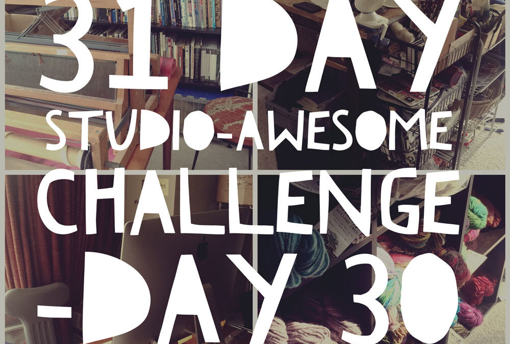 Studio Awesome Challenge Day 30: what did and did not get done