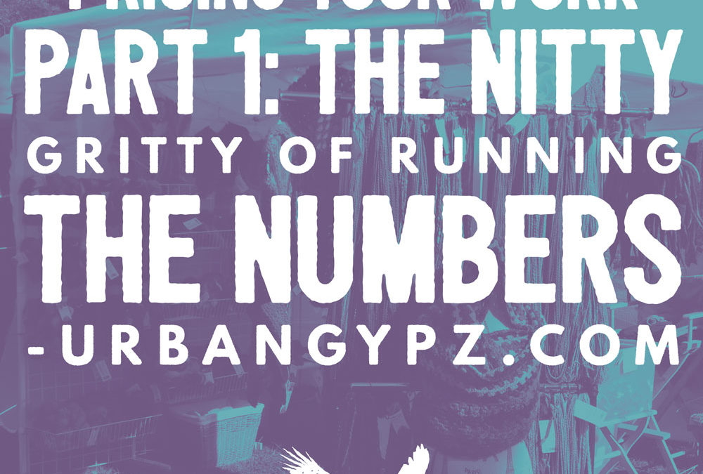 Pricing Your Work Part 1: the nitty gritty of running the numbers